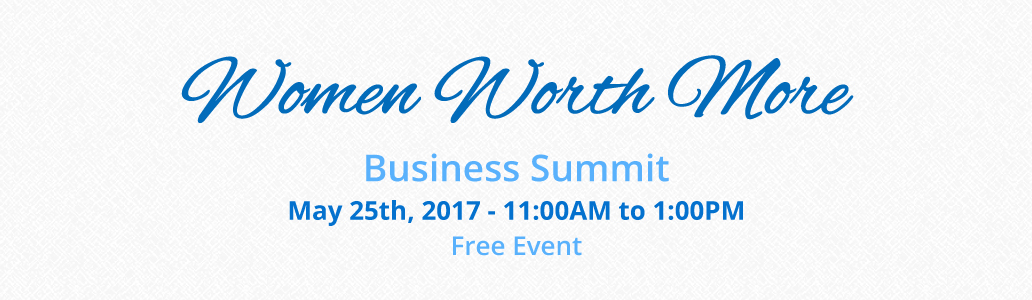 Women Worth More Business Summit